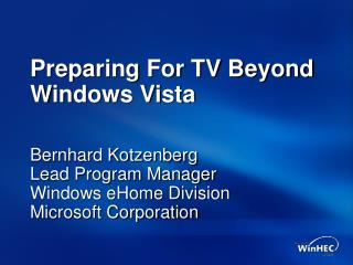 Preparing For TV Beyond Windows Vista
