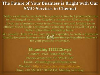 3.The Future of Your Business is Bright with Our SMO Services in Chennai