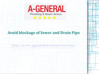 Avoid Blockage of Sewer & Drain Pipe | A-General Water and Sewer Cleaning Service NJ