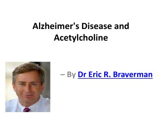 Alzheimer's Disease and Acetylcholine