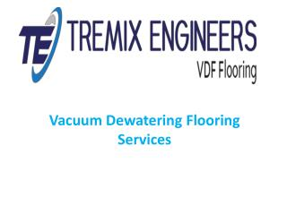 TREMIX ENGINEERS - VDF Flooring Contractors  | Industrial Concrete Flooring | Tremix Flooring