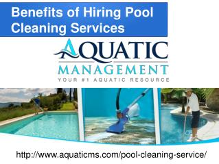 Benefits of Hiring Pool Cleaning Services