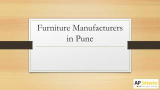 Furniture Manufacturers in Pune