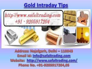 Gold Intraday Tips, 100% Accurate Commodity Tips Call @  91-9205917204