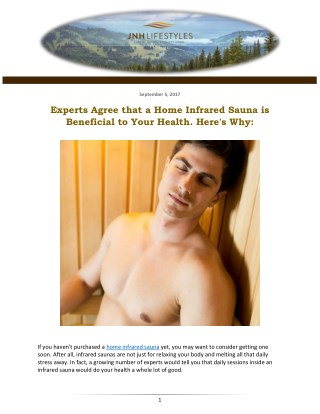 Experts Agree that a Home Infrared Sauna is Beneficial to Your Health. Here's Why: