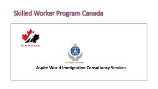 Skilled Worker Program Canada
