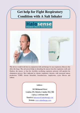 Get help for Fight Respiratory Condition with A Salt Inhaler