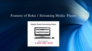 Features of Roku 1 Streaming Media  Player