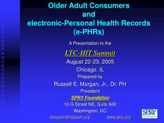 Older Adult Consumers and electronic-Personal Health Records  (e-PHRs)