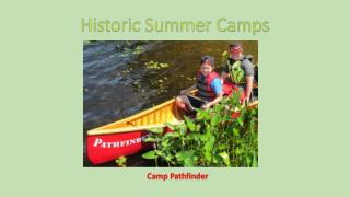 Historic Summer Camps in Canada