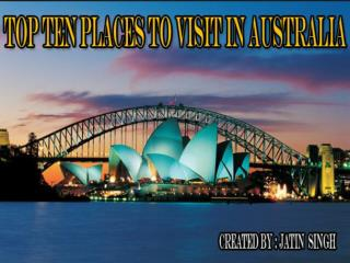 Top Ten Places to Visit in Australia