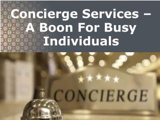 Concierge Services – A Boon For Busy Individuals