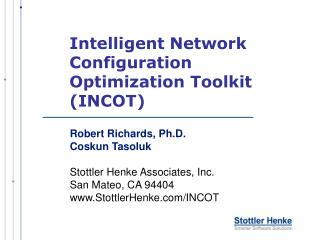 Intelligent Network Configuration Optimization Toolkit (INCOT)
