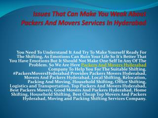 Issues That Can Make You Weak About Packers And Movers Services In Hyderabad