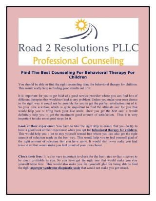 Road 2 Resolutions offer excellent Asperger Syndrome Treatment