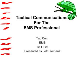 Tactical Communications For The EMS Professional