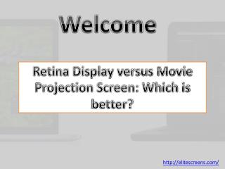 Retina Display versus Movie Projection Screen: Which is better?