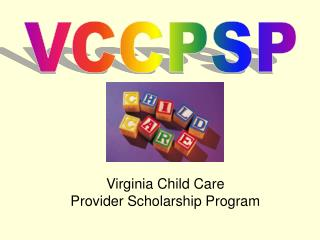 Virginia Child Care Provider Scholarship Program
