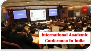 International Academic Conference In India