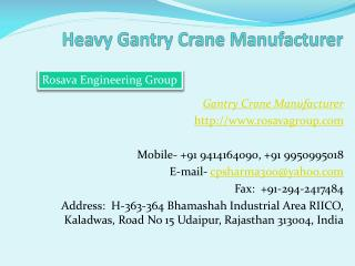 Heavy Gantry Crane Manufacturer