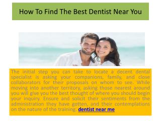Dentists: How To Find The Best Dentist Near You
