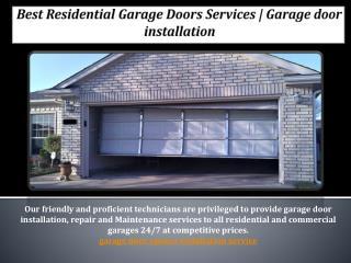 Best Residential Garage Doors Services | Garage door installation