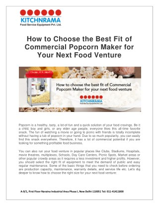 How to Choose the Best Fit of Commercial Popcorn Maker for Your Next Food Venture
