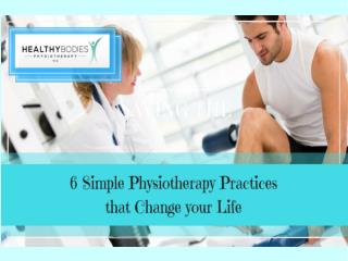 6 Simple Cheltenham Physiotherapist Practices That Change Your Life
