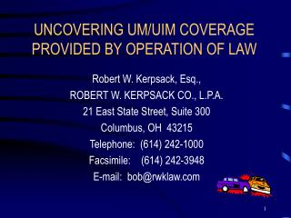 UNCOVERING UM/UIM COVERAGE PROVIDED BY OPERATION OF LAW