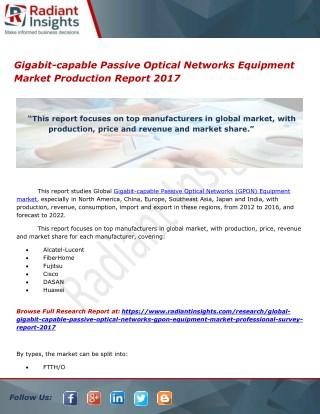 Gigabit-capable Passive Optical Networks Equipment Market Production Report 2017