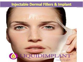 Injectable Implant & Dermal Fillers