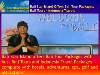 Bali Tours - Best Bali Tour Packages | Tourist Activities and Attractions