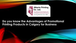Do you know How Promotional Printing Products in Calgary Can Benefit Your Business?