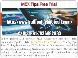 MCX Commodity Tips Free Trial - Gold Trading Tips with Affordable Price