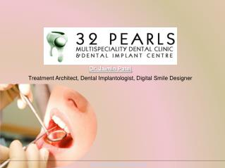 Top Dental Implant Clinic in Ahmedabad - 32 Pearl Dental Clinic