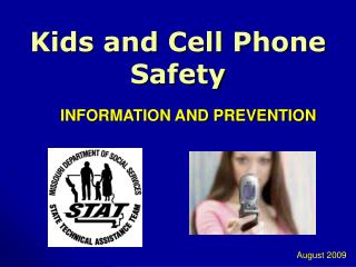 Kids and Cell Phone Safety