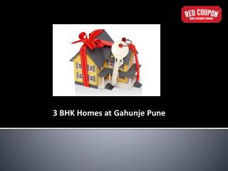 3 BHK Homes at Gahunje Pune