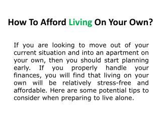 5 Tips of Affording your Own Living