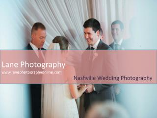 Nashville Wedding Photographers for a Best Wedding