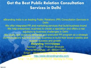 2.Get the Best Public Relation Consultation Services in Delhi