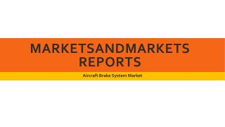 Aircraft Brake System Market worth 8.42 Billion USD by 2022