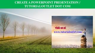 CREATE A POWERPOINT PRESENTATION / TUTORIALOUTLET DOT COM