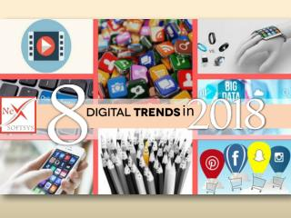8 Digital Trends in 2018 which any Software Consulting Company in India must have to follow