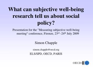 What can subjective well-being research tell us about social policy?