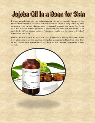 Jojoba Oil Is a Boon for Skin