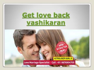 how to get your love back by vashikaran