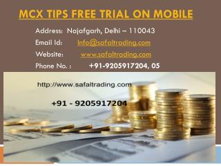 Gold Silver Trading Tips, Commodity Tips Free Trial on Mobile Call @  91-9205917204