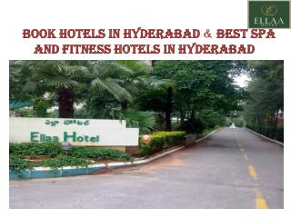 Book hotels in Hyderabad & Best spa and fitness hotels in Hyderabad