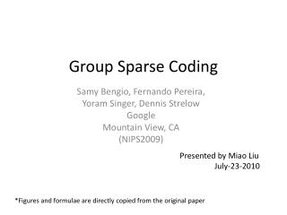 Group Sparse Coding