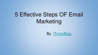 5 Effective Steps of Email Marketing